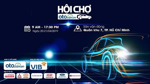 Oto.com.vn tổ chức hội chợ ô tô lớn nhất miền Nam năm 2019