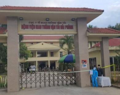 Hải Phòng phong tỏa Bệnh viện Giao thông vận tải vì có ca nhiễm Covid-19 đầu tiên